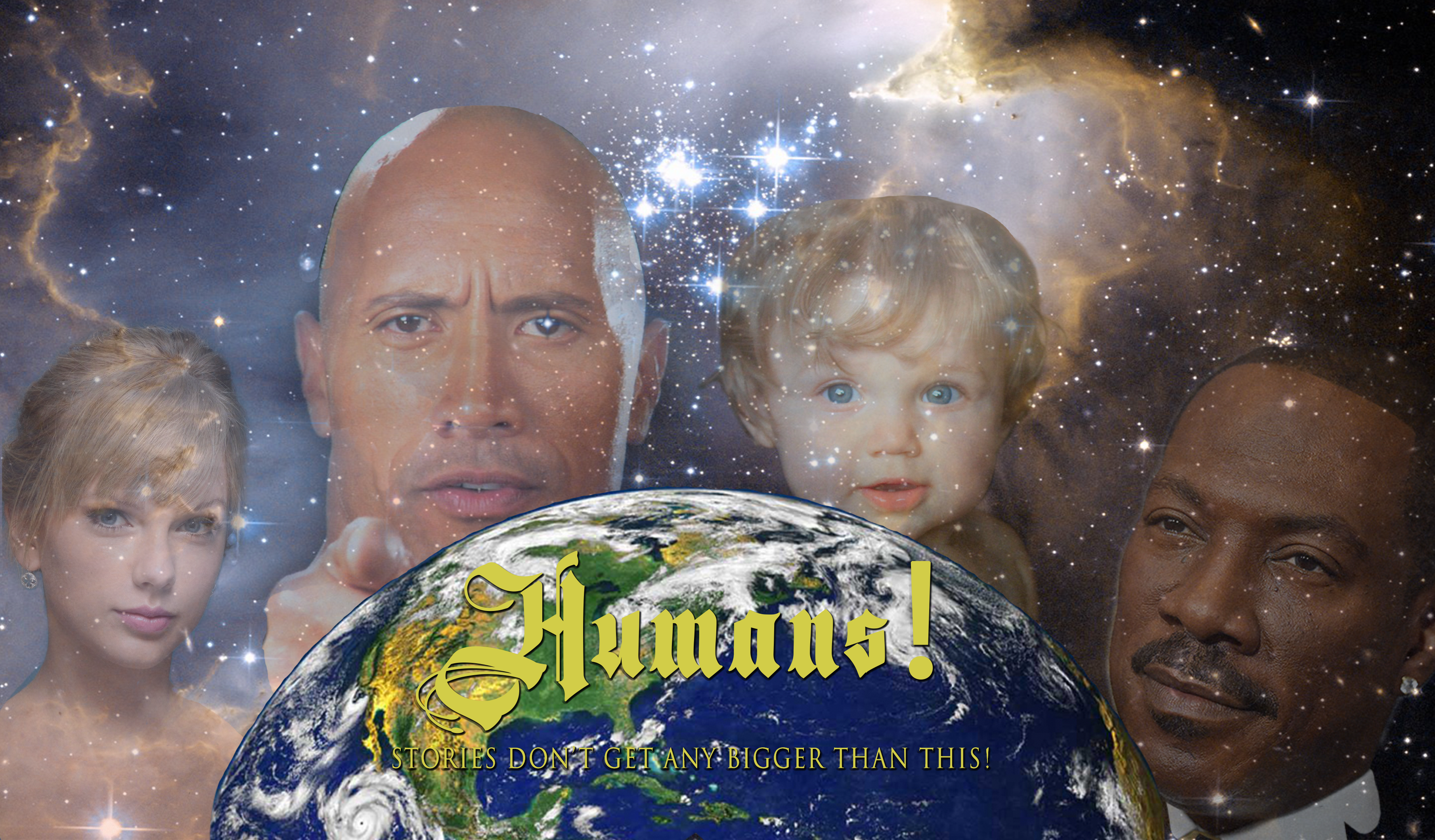 "Against a backdrop of outer space, we see four faces representing the Virgin Mary (Taylor Swift), God (Dwayne Johnson) Jesus (a curly headed baby boy) and Jesus (Eddie Murphy).  In the foreground is Planet Earth, and with the word ""Humans"" superimposed on it."